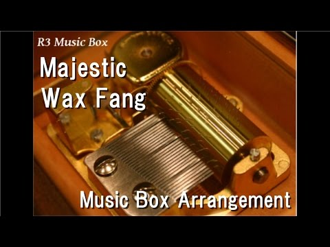 wax fang majestic