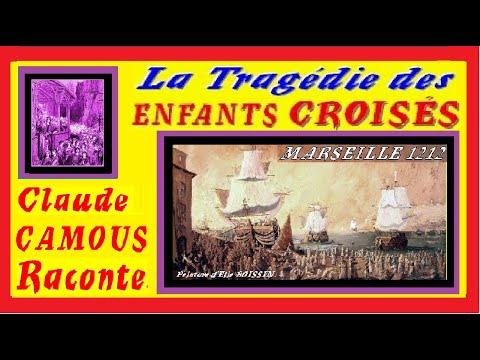 La TRAGEDIE des ENFANTS – CROISÉS : « Claude Camous Raconte » cette dramatique odyssée de l'Histoire de France en 1212