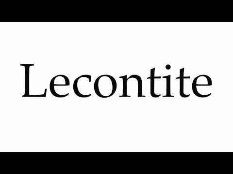How to Pronounce Lecontite