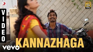3 - KannazhagaVideo | Dhanush, Shruti | Anirudh