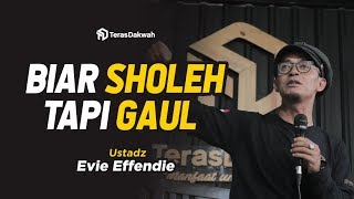 "Download Video ""Biar Sholeh tapi Gaul"" - Ustadz Evie Effendi MP3 3GP MP4"