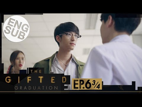 [Eng Sub] The Gifted Graduation | EP.6 [3/4]