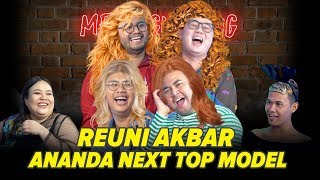 Video [MEJA GUNJING] - REUNI AKBAR  ANANDA NEXT TOP MODEL MP3, 3GP, MP4, WEBM, AVI, FLV Februari 2019