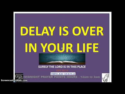 DELAY IS OVER IN YOUR LIFE - Owolabi Onaola