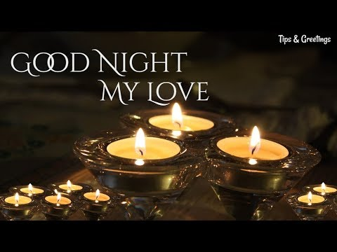 Good quotes - Good Night My Love Videos  Good Night Quotes Whatsapp Video