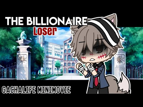 The Billionaire Loser [Original GLMM] | GachaLife MiniMovie | GLMM | GachaLife | Gacha