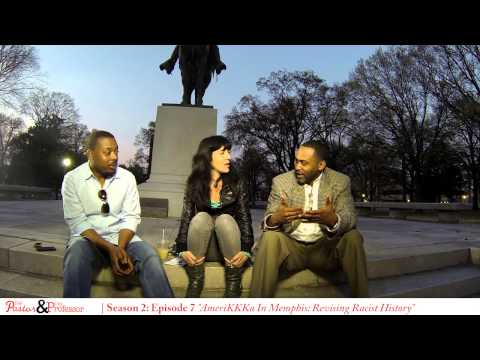 The Pastor and The Professor Season 2 Ep. 7 pt.2 AmeriKKKa in Memphis: Revising Racist History