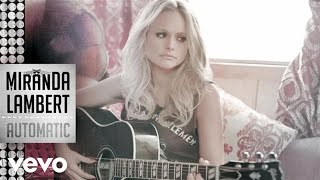 Miranda Lambert - Automatic lyrics (French translation). | Called in a payphone, Drying laundry on the line, Watching Santi in the window, I can't watch,...