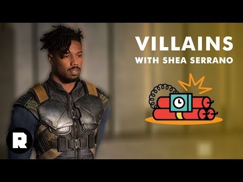 Killmonger From 'Black Panther'   Villains With Shea Serrano (Ep. 3)   The Ringer