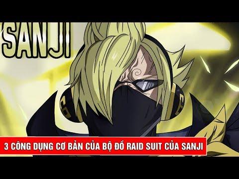 3 công dụng cơ bản của bộ đồ siêu nhân Raid Suit  của Sanji bá đạo như thế nào trong One Piece - Thời lượng: 4 phút, 14 giây.