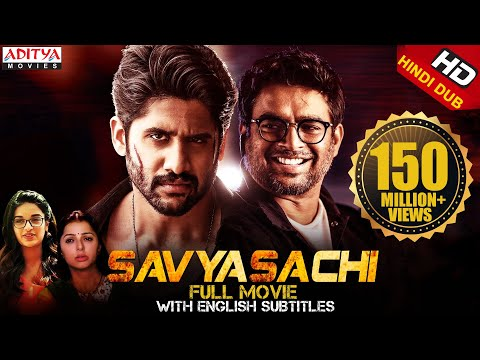 Savyasachi New Released Full Hindi Dubbed Movie | Naga Chaitanya | Madhavan | Nidhhi Agerwal
