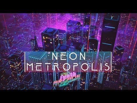 """🎧 """"Neon Metropolis"""" // 1 HOUR MIX #5 // FREE USE, No Copyright! // Synthwave, New Retro, Outrun!"""