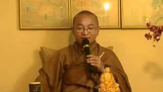 Để được an vui (Phẩm An Vui, Kinh Pháp Cú) - Phần 2/2 - Thích Nhật Từ
