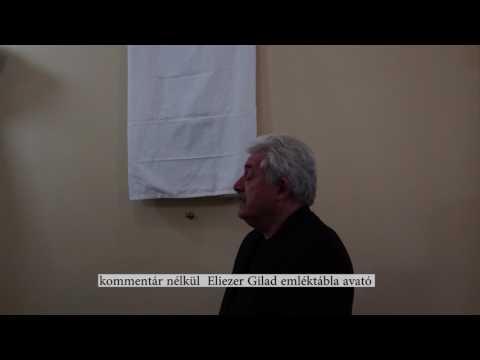 Felavatták Eliezer Gilad emléktábláját