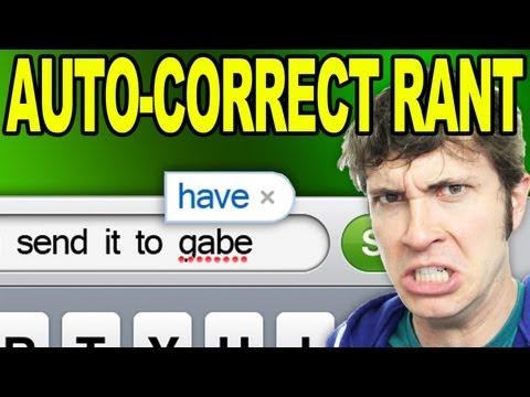AUTO-CORRECT RANT