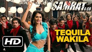Tequila Wakila - Full Song - Samrat & Co.