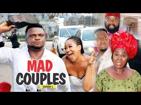 MAD COUPLES 5 - 2018 LATEST NIGERIAN NOLLYWOOD MOVIES || TRENDING NIGERIAN MOVIES