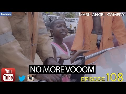 No More Vooom (mark Angel Comedy) (episode 109)