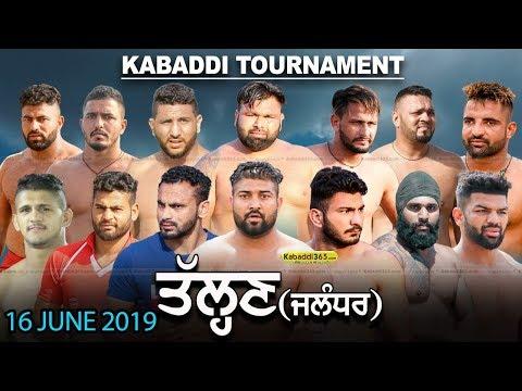 Talhan (Jalandhar) Kabaddi Tournament 16 June 2019