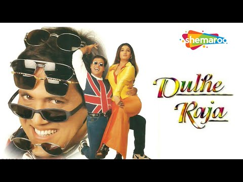 Dulhe Raja - Hindi Full Movie - Govinda, Raveena Tandon, Govinda, Kader Khan