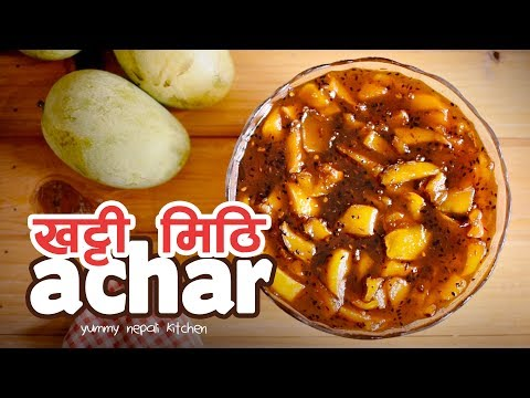 (Khatti Mithi Achar | Raw Mango Pickle | Yummy Nepali Kitchen - Duration: 5 minutes, 26 seconds.)