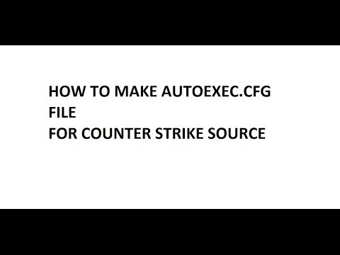 How To Make Autoexec.cfg File