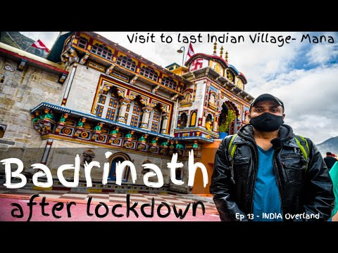 Badrinath Temple and Mana Village 2020 after lockdown - Soul Rover