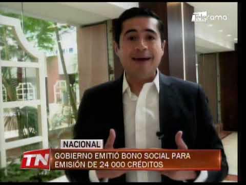 Gobierno emitió bono social para emisión de 24.000 créditos