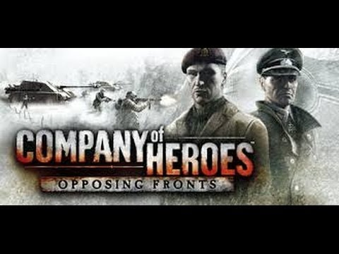 Company of Heroes: Opposing Fronts German Campaign Walkthrough Mission 5 Best