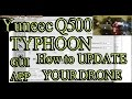 Yuneec Q500 Typhoon - How to Update to the Newest Firmware Step by Step In Depth Instructions