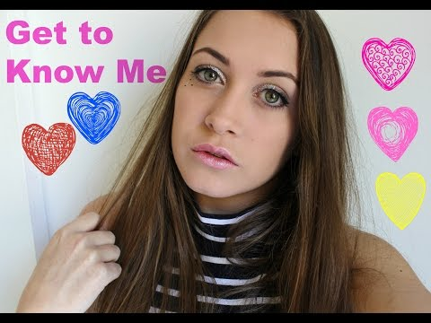 GET TO KNOW ME ! Facts About Me ! ♥