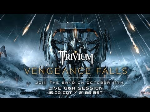 trivium - The band hosts a short Q&A on their new album Vengeance Falls.