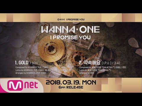 [Preview] Wanna One ′0+1=1 (I PROMISE YOU)′ 앨범 미리듣기 (видео)