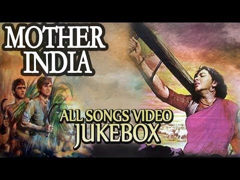 Mother India [1957] - Video Songs Jukebox   Nargis, Sunil Dutt, Rajendra Kumar   Bollywood Classics