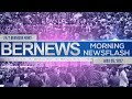 Bernews Morning Newsflash For Friday, May 26, 2017
