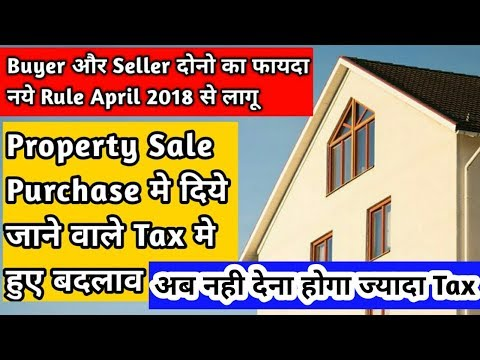 Property Sale/Purchase Tax Rules April 2018   Tax Calculation on Property Sale/Purchase 2018