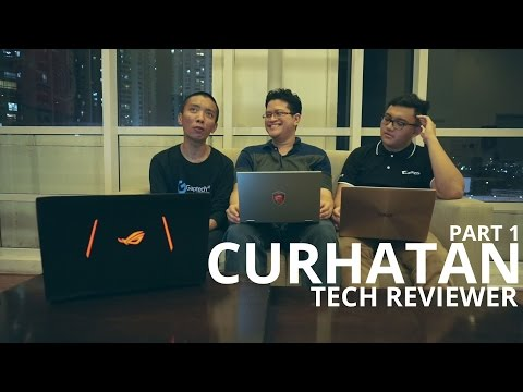 Curhatan Tech Reviewer ( Ft. Lucky_n00b & Nerd Reviews ) - Part 1