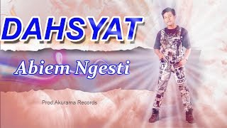 Download Lagu Abiem Ngesti - Dahsyat Mp3