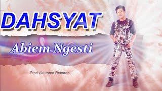 Abiem Ngesti - Dahsyat (Official Music Video)