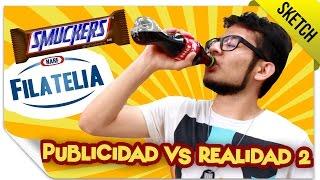 Publicidad VS Realidad 2 | SKETCH | QueParió!