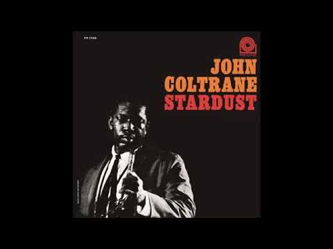 John Coltrane – Stardust (Full Album)
