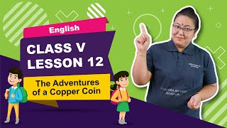 Lesson 12 - The Adventure of a Copper Coin