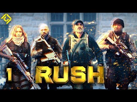RUSH - EPISODE 1