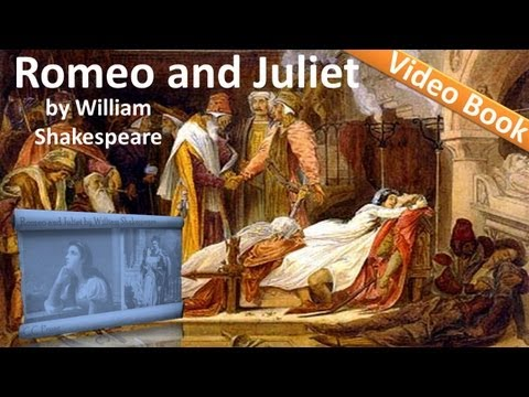 Video Romeo and Juliet Audiobook by William Shakespeare download in MP3, 3GP, MP4, WEBM, AVI, FLV January 2017