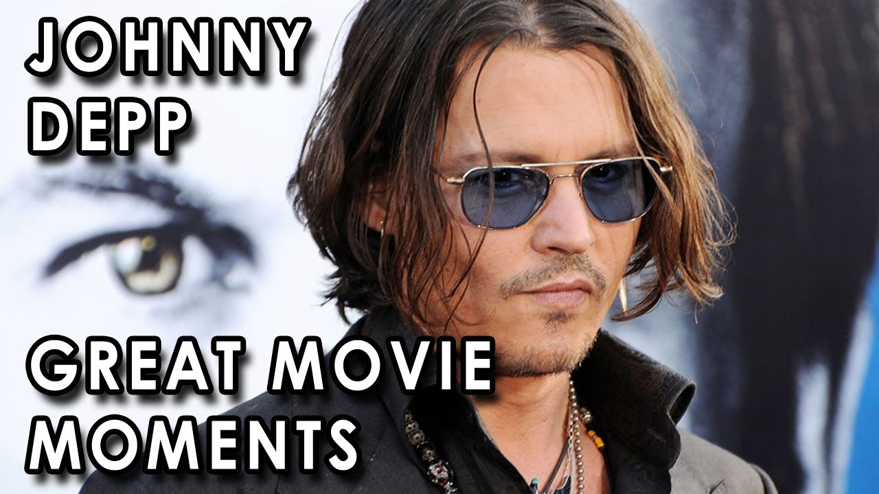 Happy Birthday Johnny Depp! [Video] Great Movie Moments