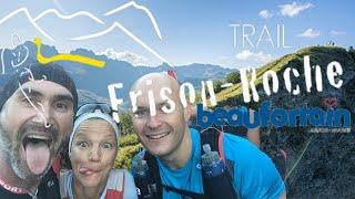 Trail de FRISON ROCHE 2019 - Arêches Beaufort (73)