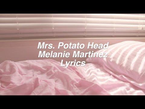 Mrs. Potato Head    Melanie Martinez Lyrics