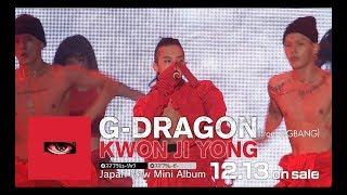Video G-DRAGON (from BIGBANG) - 'KWON JI YONG' JP Trailer MP3, 3GP, MP4, WEBM, AVI, FLV Juni 2018