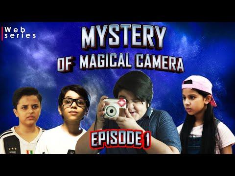 """MYSTERY OF MAGICAL CAMERA"" | EP 1 | Magical Camera #WebSeries | Wonder Team Originals"