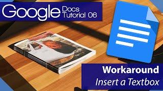 #8 [구글문서] Google Docs - Tutorial 06 - Insert a textbox Workaround (영문)